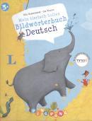 MEIN TIERISCH TOLLES BILDWORTERBUCH - DEUTSCH