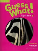GUESS WHAT! 5 PUPIL´S BOOK - BRITISH