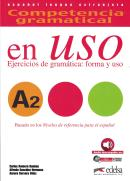 COMPETENCIA GRAMATICAL - EN USO A2 - LIBRO DEL ALUMNO - AUDIO DESCARGABLE