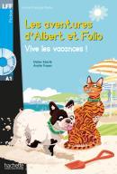 ALBERT ET FOLIO - VIVE LES VACANCES ! + CD AUDIO MP3