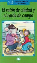 EL RATON DE CIUDAD Y EL RATON DE CAMPO + CD AUDIO