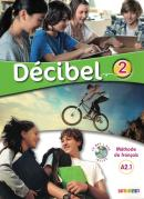 DECIBEL 2 LIVRE + CD MP3 + DVD (A2.1)