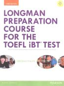 LONGMAN PREPARATION COURSE FOR THE TOEFL IBT TEST WITH ANSWER KEY AND MYENGLISHLAB - 3RD ED