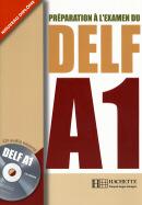 PREPARATION A L´EXAMEN DU DELF A1 AVEC CD AUDIO