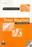TOTAL ENGLISH UPPER-INTERMEDIATE WB WITH KEY AND CD-ROM