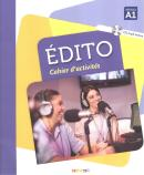 EDITO CAHIER D´EXERCICES + CD MP3 (A1)