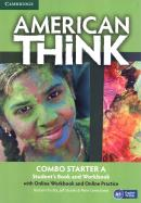 AMERICAN THINK STARTER A COMBO SB WITH ONLINE WB AND ONLINE PRACTICE - 1ST ED