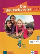 DIE DEUTSCHPROFIS A1.1 KURS- UND UBUNGSBUCH MIT AUDIOS UND CLIPS ONLINE