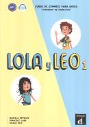 LOLA Y LEO 1 - CUADERNO DE EJERCICIOS