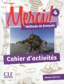 MERCI! 4 - CAHIER D´EXERCICES