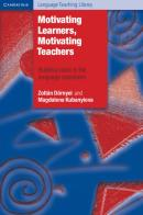 MOTIVATING LEARNRS, MOTIVATING TEACHERS