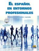 ESPANOL EN ENTORNOS PROFESIONALES, EL