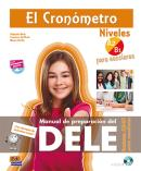 EL CRONOMETRO - MANUAL DE PREPARACION DEL DELE A2/B1 PARA ESCOLARES + CD - 1ª ED