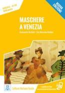 MASCHERE A VENEZIA - LIBRO + AUDIO ONLINE - NIVEL 2 (A1-A2) - NUOVA EDIZIONE