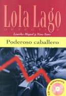 PODEROSO CABALLERO - NIVEL A2 - LIBRO + CD AUDIO