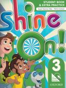 SHINE ON! 3 STUDENTS BOOK WITH ONLINE PRACTICE PACK - 1ST ED