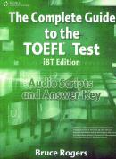 THE COMPLETE GUIDE TO THE TOEFL TEST IBT EDITION - AUDIO SCRIPTS AND ANSWER KEY