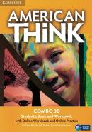 AMERICAN THINK 3B COMBO STUDENT´S BOOK WITH ONLINE WORKBOOK AND ONLINE PRACTICE - 1ST ED