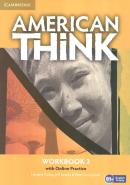 AMERICAN THINK 3 WORKBOOK WITH ONLINE PRACTICE - 1ST ED
