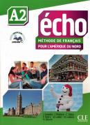ECHO A2 POUR L´AMERIQUE DU NORD - LIVRE + CD AUDIO