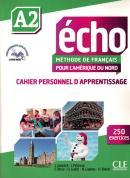 ECHO A2 POUR L´AMERIQUE DU NORD - CAHIER D´EXERCICES