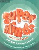 SUPER MINDS AMERICAN ENGLISH 3 WORKBOOK WITH ONLINE RESOURCES - 1ST ED