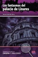 FANTASMAS DEL PALACIO DE LINARES, LOS + CD AUDIO