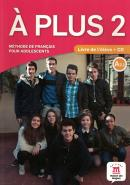 A PLUS 2 - LIVRE DE L´ELEVE + CD AUDIO