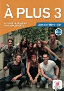 A PLUS 3 - LIVRE DE L´ELEVE + CD AUDIO