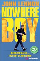 JOHN LENNON - NOWHERE BOY WITH AUDIO CD