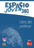 ESPACIO JOVEN 360 B1.2 - LIBRO DEL PROFESOR + EXTENSION DIGITAL