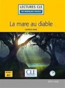 MARE AU DIABLE, LA + CD AUDIO NIVEAU 1 - 2ª ED