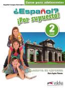 ESPANOL? POR SUPUESTO! 2 - CUADERNO DE EJERCICIOS