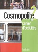 COSMOPOLITE 2 - CAHIER D´ACTIVITES + CD AUDIO