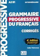 GRAMMAIRE PROGRESSIVE DU FRANCAIS - NIVEAU INTERMEDIAIRE - CORRIGES - 4ª ED