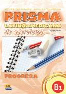 PRISMA LATINOAMERICANO B1 - LIBRO DE EJERCICIOS