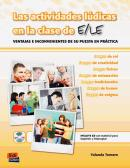 ACTIVIDADES LUDICAS EN CLASE DE E/LE, LAS