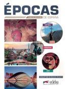 EPOCAS DE ESPANA - CURSO DE CIVILIZACION