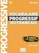 VOCABULAIRE PROGRESSIF DU FRANCAIS - NIVEAU DEBUTANT + CD - 3ª ED
