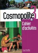 COSMOPOLITE 3 - CAHIER D´ACTIVITES + CD AUDIO