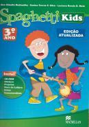 PROMO - SPAGHETTI KIDS 3 SB PACK - ED ATUALIZADA 2018