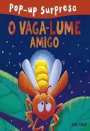 O VAGA-LUME AMIGO