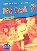 ET TOI 1? (A1) - LIVRE DE L´ELEVE