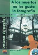 A LOS MUERTOS NO LES GUSTA LA FOTOGRAFIA C/ CD AUDIO (NIVEL SUPERIOR 1)
