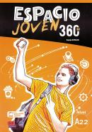 ESPACIO JOVEN 360 A2.2 LIBRO DEL ALUMNO