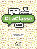 LA CLASSE B1 LIVRE DE L´ELEVE + DVD