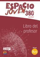ESPACIO JOVEN 360 A2.1 - LIBRO DEL PROFESOR + EXTENSION DIGITAL