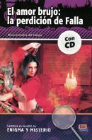 AMOR BRUJO, EL - LA PERDICION DE FALLA + CD AUDIO