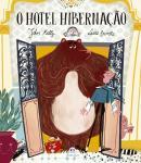 O HOTEL HIBERNACAO
