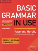 BASIC GRAMMAR IN USE SELF-STUDY REFERENCE AND PRACTICE FOR STUDENTS OF AMERICAN ENGLISH  WITHOUT ANSWERS - 4TH ED